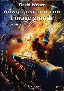 "Afficher ""Honor Harrington n° 13 Orage gronde, vol. 2 (L')"""