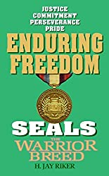 Enduring Freedom (Seals, the Warrior Breed)