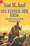 Die Kinder der Erde. Ayla und der Clan des Bären/Das Tal der Pferde.