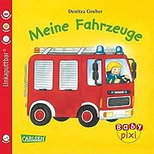 Baby Pixi, Band 1: Meine Fahrzeuge: Unkaputtbar