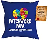 Papa Kissen Sprüche Vater Kuschelkissen - Väter Sprüche Kissen : Patchwork Papa Gemeinsam sind wir stark -- Kissen ohne Füllung + Urkunde -- Farbe: royalblau