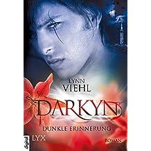 Darkyn - Dunkle Erinnerung (Darkyn-Reihe 3)
