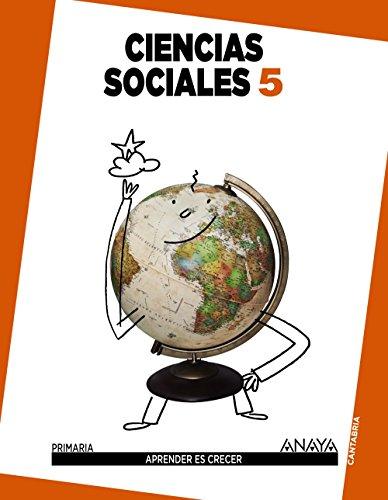 Ciencias Sociales 5. (Aprender es crecer) - 9788467833232