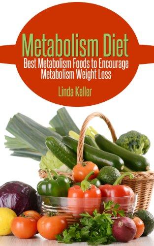 metabolism-diet-best-metabolism-foods-to-encourage-metabolism-weight-loss