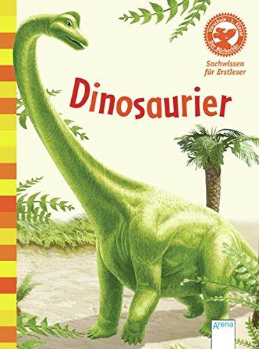 Dinosaurier: Der Bücherbär: Sachwissen für Erstleser