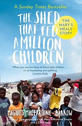 The Shed That Fed A Million Children por Magnus MacFarlane-Barrow