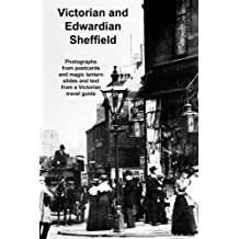 Victorian and Edwardian Sheffield
