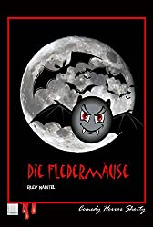 Die Fledermäuse: Comedy Horror Shorty