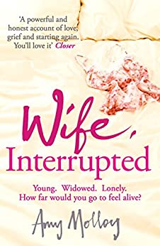 Wife, Interrupted by [Molloy, Amy]