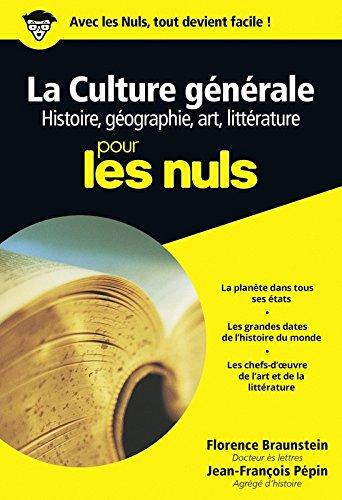 Culture gnrale Poche Pour les nuls Tome 1 : histoire, gographie, arts et littrature (01)