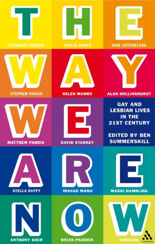 The Way We Are Now: Gay and Lesbian Lives in the 21st Century