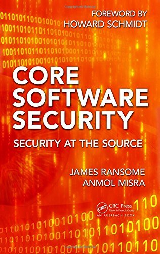 Core Software Security: Security at the Source by James Ransome (2013-12-09)