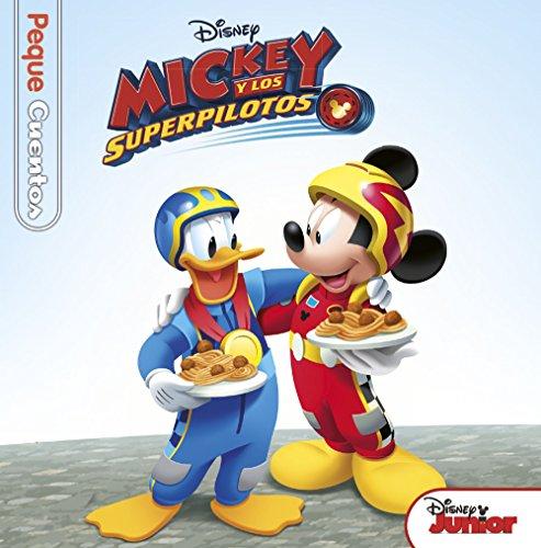 Mickey y los Superpilotos. Pequecuentos (Disney. Pequecuentos)
