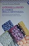 Il codice della giovinezza. Manuale per un uso intelligente degli antiossidanti e delle vitamine