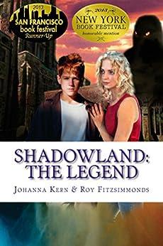 Shadowland: The Legend (English Edition) de [Kern, Johanna]