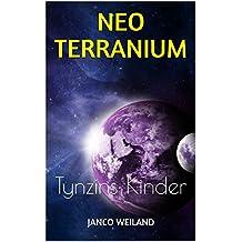 Neoterranium: Tynzins Kinder