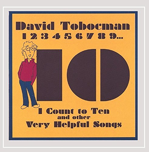 I Count to Ten and Other Very Helpful Songs by David Tobocman (2008-03-04)