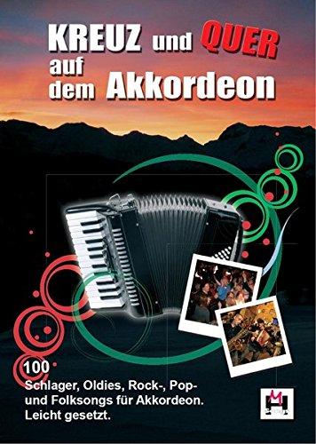 Kreuz Und Quer Auf Dem Akkordeon (Songbook): Noten Für Akkordeon