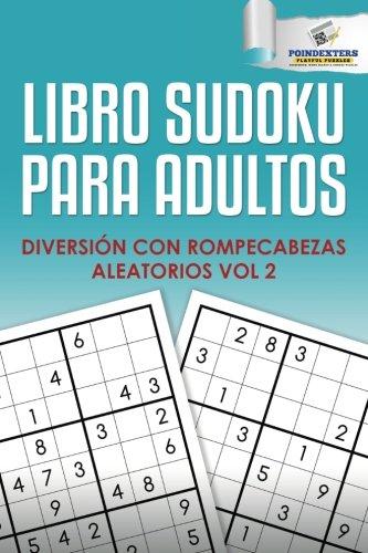 Descargar Libro Libro Sudoku para Adultos: Diversión con Rompecabezas Aleatorios Vol 2 de Poindexters Playful Puzzles