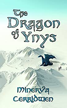 The Dragon of Ynys by [Cerridwen, Minerva]