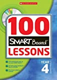 100 Smartboard Lessons with CD-Rom - Year Four