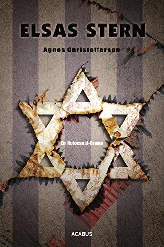 Buchseite und Rezensionen zu 'Elsas Stern. Ein Holocaust-Drama' von Agnes Christofferson