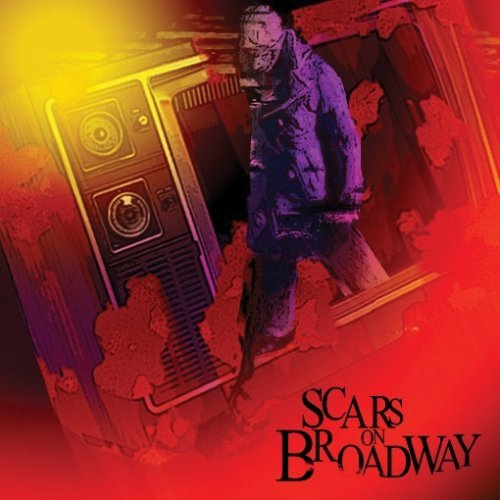 Scars on Broadway (Jpn) by Scars on Broadway (2008-07-30)