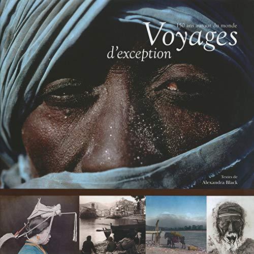 150 ans autour du monde, voyages d'exception par Alexandra Black
