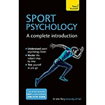 Sport Psychology: A Complete Introduction (Teach Yourself)
