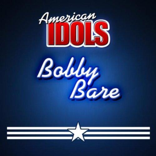 American Idols - Bobby Bare American Idol