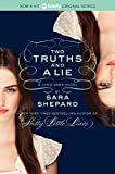 The Lying Game #3: Two Truths And A Lie by Sara Shepard (January 11,2013)