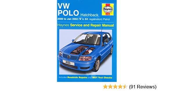 Vw polo hatchback petrol service and repair manual 2000 2002 vw polo hatchback petrol service and repair manual 2000 2002 service repair manuals amazon r m jex 9781844251506 books publicscrutiny Choice Image
