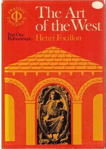 Art of the West in the Middle Ages: Romanesque Art v. 1