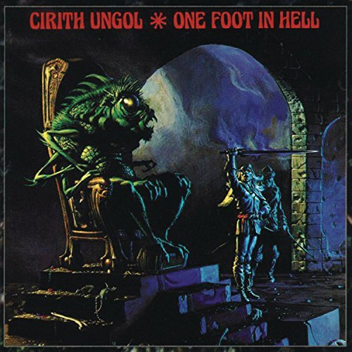 One Foot in Hell by Cirith Ungol (1999-03-15)