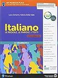 Italiano. Le regole, le parole, i testi. Italiano. Per la Scuola media. Con e-book. Con 2 espansioni online