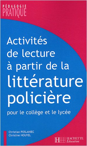 Activits de lecture  partir de la littrature policire