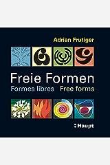 Freie Formen - Formes libres - Free forms: Striche - Flächen - Objekte - Farben Taschenbuch
