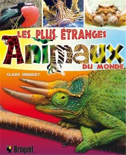 Les plus étranges animaux du monde