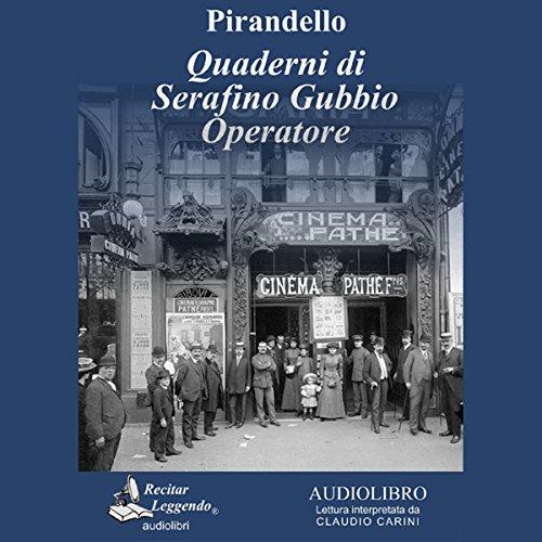 Quaderni di Serafino Gubbio operatore  Audiolibri