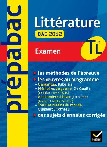 Prépabac examen Littérature Tle L Bac 2012 par Brigitte Wagneur Gavalda