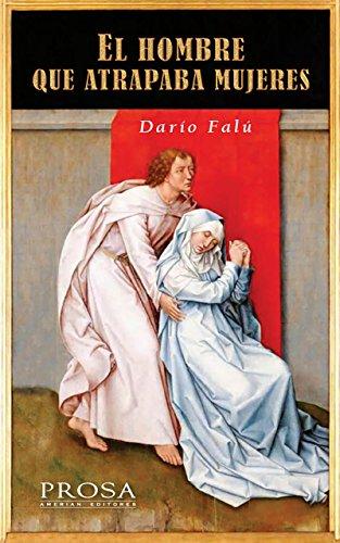 EL HOMBRE QUE ATRAPABA MUJERES.: Once relatos ambientados en bibliotecas plasmados en una prosa excelente por Darío Falú