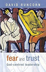 Fear and Trust: God-centred leadership