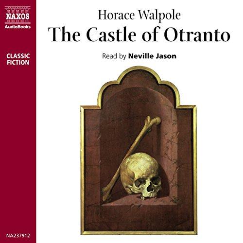The Castle of Otranto  Audiolibri