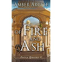 Of Fire and Ash: Fairy Queens (English Edition)