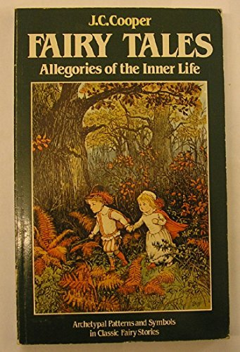 Fairy Tales: Allegories of the Inner Life by J. C. Cooper (1983-10-30)
