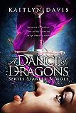 A Dance of Dragons: Series Starter Bundle (English Edition)