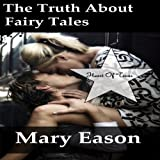 The Truth About Fairy Tales: Heart of Texas, Book 2
