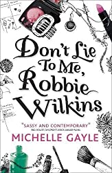 Don't Lie to Me, Robbie Wilkins (Remy Louise Bennet 1)