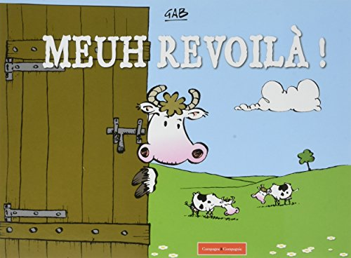 Meuh revoilà! par Gab