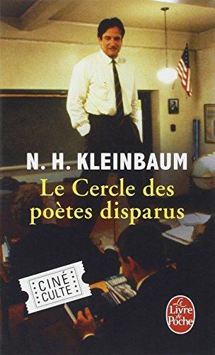 Le Cercle des poètes disparus par N. H. Kleinbaum